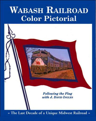 Wabash Railroad Color Pictorial