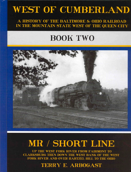 Baltimore & Ohio, West of Cumberland: Book Two