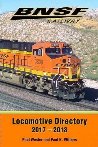 BNSF Railway Locomotive Directory 2017 - 2018