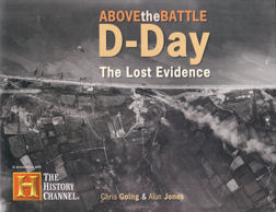 D-Day: The Lost Evidence