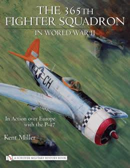 365th Fighter Squadron in World War II: In Action over Europe with the P-47