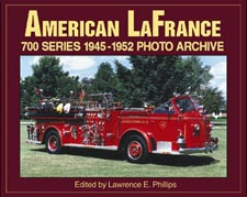 American LaFrance 700 Series 1945-1952 Photo Archive