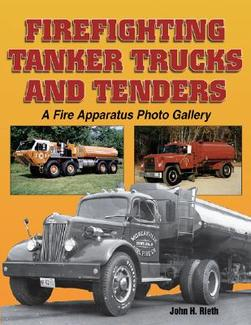 Firefighting Tanker Trucks and Tenders: A Fire Apparatus Photo Gallery