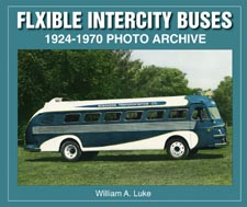 Flxible Intercity Buses 1924-1970 Photo Archive