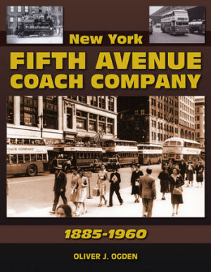 New York Fifth Avenue Coach Co. 1885-1960