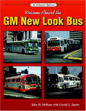 Welcome Aboard the GM New Look Bus: An Enthusiast