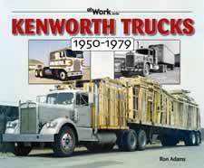 Kenworth Trucks 1950-1979 - at Work