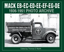 Mack EB-EC-ED-EE-EF-EG-DE 1936-1951 Photo Archive