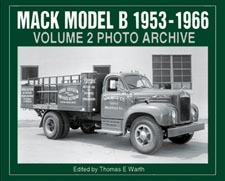 Mack Model B 1953-1966 Volume 2 Photo Archive