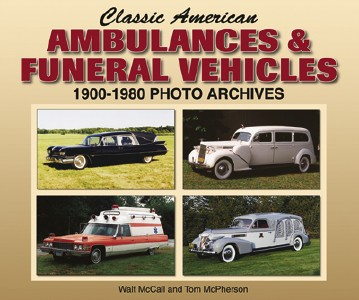 Classic American Ambulances & Funeral Vehicles 1900-1980 Photo Archives