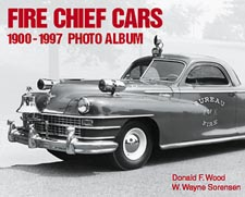 Fire Chief Cars 1900-1997 Photo Album