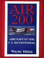 Air 200: Aircraft of the U.S. Bicentennial
