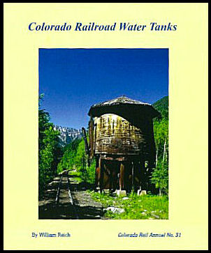 Colorado Railroad Water Tanks, Annual #31
