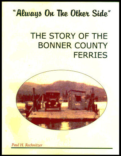 Always on the Other Side, the Story About the Bonner County Ferries