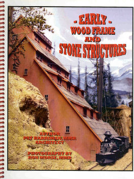 Early Wood Frame and Stone Structures