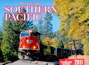 2011 - Southern Pacific Calendar - Steam Scenes